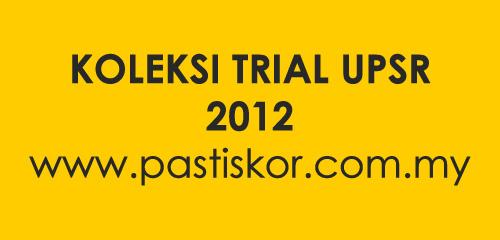 KOLEKSI-TRIAL-UPSR-2012